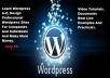 Teach You Wordpress A-Z, Become A Professional Wordpress Designer In Less Than 21 Days