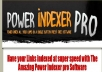 Teach You How To Index Your Website With my Power Indexer Pro, Index All Your Website URLs Fast
