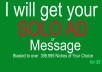 Blast Your Solo Ad Or Message To Over 399,999 Active List