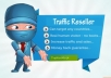 make you a Web Traffic Reseller in 24 hours