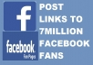 post links to 7 million fans on facebook in 24 hrs
