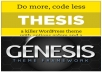 give you Genesis Framework + Thesis Develover version