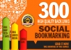 Create 300 High Quality Social Bookmarks