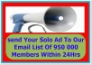 Broadcast Your Solo Ad Or Email Ad To Over 1000000 Active Subscribers