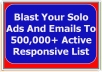 send Your Solo Ads And Emails To 500,000 Active Responsive List