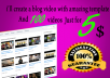create a blog video with an amazing template and 100 videos
