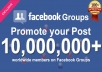 Manually Promote your any post with over 10 million Facebook Groups Active Members