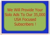 Provide Your Solo Ads To Our 35,000 USA Focused Subscribers