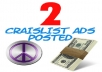 post 2 CRAIGSLIST ADs in 2 DIFFERENT CITIES with NO GHOSTING GUARANTEED