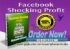 Tell My Facebook Shocking Profit NEWBIE Method