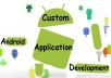 make an android app for you as per your requirements that will staisfy all your needs