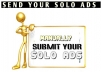 Promote  your solo ads to over 100000 Hungry Opportunity Seekers