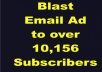Blast Email Ad or SOLo Ad to my list of over 10,156 SUBSCRIBERS and provide proof of work done