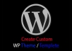 create a Custom WordPress Theme or Template