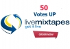 add 50 votes UP Livemixtapes