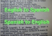 translate up to 500 words from Spanish to English and vice versa in less than 24 hours