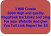 create 2000 quality PageRank Backlinks and ping For your Website with Report