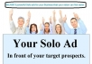 deliver 3 powerful Solo ads for your Business that your vision can Not resist