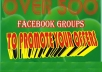 provide you over 500 Facebook Groups with more than 50,000,000 Members FREE