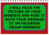 Hold your website picture and post it with your message to 2m facebook group member