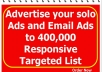 blast Your Solo Ads Messages to over 400,000 Responsive Targeted List