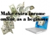 show you the  simplest secret and proven ways to start earn income online with little effort as a beginner