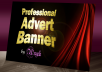 Make Award Winning Professional Advert Banner and Flash Banner