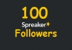 give 100 Followers SPREAKER