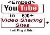 embed YouTube video in 600 Video Sharing Sites