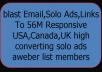 blast Email,Solo Ads,Links To 56M Responsive Usa,Canada,Uk high converting list