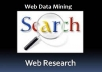 do High Quality web research on any topic and data entry
