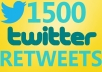give you 1500 Real Retweets to link fast