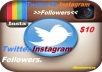 Give You NEVER Drop 5050 Twitter followers Or 1050 Instagram Followers Top Quality