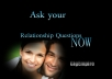 Will ANSWER All your RELATIONSHIP Questions