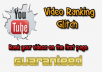 Provide YouTube Ranking Glitch Method,Ranks Your Video 1st Page Guaranteed