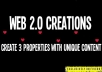 create 3 Web 20 properties with unique content