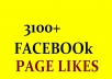 give 3100+permanent facebook real human likes(worldwide)
