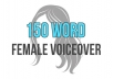 record a 150 word professional female voiceover
