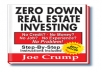 give you the Zero Down Real Estate Investing Method