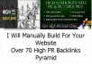 manually Build For Your Website Over 70 High PR Backlinks Pyramid