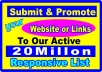 submit and Promote your Website or Links to Our Active 20Millon Responsive List