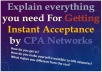 Explain All you need For Getting Instant Acceptance by CPA Networks