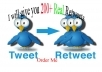 give you 300 Twitter Retweets on Your Twitter Url