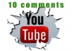 leave 10 comments for your youtube video