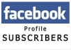 add 1000 Facebook profile Subscribers