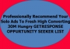 professionally Recommend Your Solo Ads To Fresh High Converting 30M Hungry List