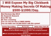 Expose My Big Clickbank $500-$1000/Day Money Making Secrets