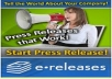 write a press release for your company news and then submit it to 15 press release websites and provide report with good approval ratio