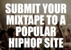 get your mixtape submitted on a POPULAR music website