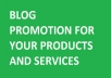 promote your product and service on my blog for a week